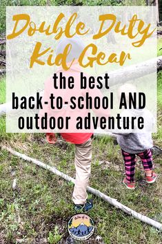 Double-Duty Back to School Gear for Outdoor Families - Tales of a Mountain Mama Outdoor Gear Review, Hiking With Kids, Outdoor School, School Readiness, Family Camping, Outdoor Activities, Back To School, Outdoor Adventures, Raising