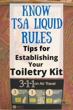 Know TSA Liquid Rules - Packing Tips for Your Toiletry Kit - Peanuts or Pretzels #Travel #Tips #TravelPacking