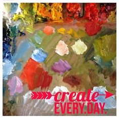 Art palette colorful inspirational quote