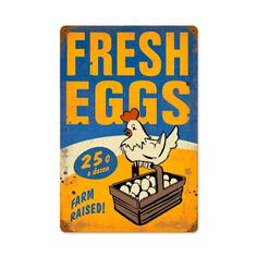 Cute. --Fresh Eggs Vintage Metal Sign Chicken Egg Basket 12 X 18 Steel Not Tin