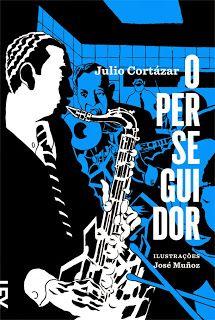 """""""Estou assim parado numa esquina vendo passar o que penso, mas não penso no que vejo"""" - fala de Johnny Carter no conto O Perseguidor, de Julio Cortázar."""