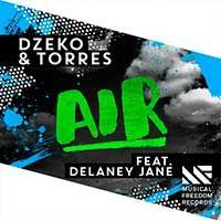 Dzeko & Torres Feat. Delaney Jane – Air
