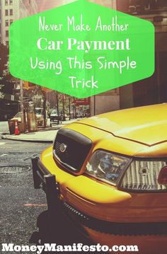 Want a lower car payment? How about no car payment at all? Believe it or not, you can get rid of your car payment for good and be car payment debt free. You only need to make one change. Find out what it is on MoneyManifesto.com. This life hack will amaze