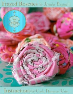 Tin Can Canoe: Frayed Fabric Flower Tutorial... More Rolled Roses