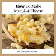 How To Make Mac And Cheese | by FoodStorageMoms.com