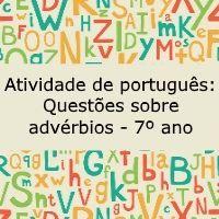 """Atividade de português, voltada para os alunos do 7º ano, propõe o estudo dos advérbios, empregados na construção de uma tira do """"Recruta Zero""""."""
