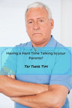 Tips for talking to your elderly parents when they start to need help