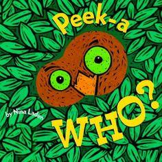 #76 - Peek-a Who? by Nina Laden