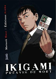 """Ikigami, préavis de mort"", série terminée (10 volumes) http://manga.kaze.fr/catalogue/ikigami"