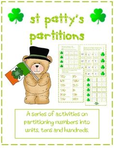A maths resource with a cute St Patty's Day theme. 8 pages, including title, accreditation, partitioning numbers into hundreds, tens and units, bui...