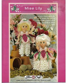"""Miss Lilly 13"""" Music Box Doll, or Tissue Cover Doll Crochet Pattern Fibre Craft FCM347."""