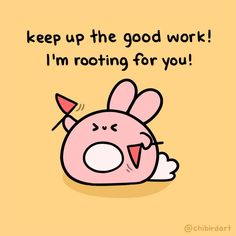 A positive bunny to support you and assure you that you are doing a good job! ✨ Regardless of what the negative thoughts in your head tell you! Cute Puns, Cute Memes, Inspirational Animal Quotes, Motivational Quotes, Cheer Up Quotes, Cute Happy Quotes, Positivity Blog, Chibird, Study Quotes