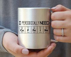 I Periodically Need Caffeine Silver Mug, Caffeine Molecule Mug, Nerd Mug, Gift For Science Teacher, Gift For Teacher, Funny Mug, Gift For by MadOliveShop on Etsy https://www.etsy.com/listing/467611502/i-periodically-need-caffeine-silver-mug