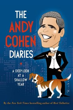 The Andy Cohen Diaries: A Deep Look at a Shallow Year by Andy Cohen   http://mirlyn-classic.lib.umich.edu:80/F/?func=direct&doc_number=000191104&local_base=U-MIU30