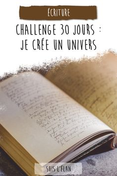 At the event of the problem of 30 days proposed by Aline of The B Enhance, I . Journal Challenge, Writing Challenge, 30 Day Challenge, Journal Prompts, Writing Advice, Writing A Book, Writing Prompts, Art Prompts, Writer Tips