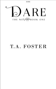 Dare by T.A. Foster Title Page