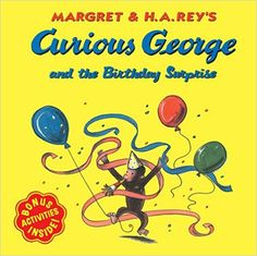 Amazon.com: Curious George and the Birthday Surprise (9780618346875): H. A. Rey, Margaret Rey, Martha Weston: Books