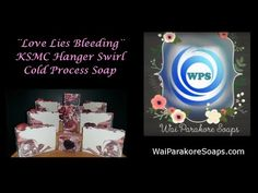 Wai Parakore Soaps | Love Lies Bleeding Cold Process Bastile