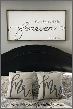 Large Wooden Sign / We Decided on Forever / Master bedroom Sign / Over the bed signs