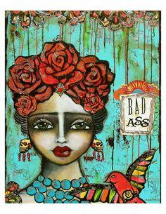 Frida Kahlo - Mexican Folk Art - Bad Ass fine art print of a mixed media painting by Lisa Ferrante. $20.00, via Etsy.