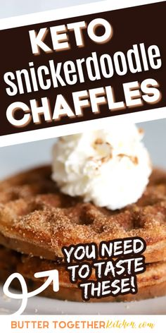 These Keto Snickerdoodle Chaffles from Butter Together Kitchen are covered with cinnamon and sweetener and taste just like your favorite cookie! Make these quick and easy chaffles and satisfy your sweet tooth. Snickerdoodles are a classic. They're soft, chewy, cinnamony and sweet! If you love the classic snickerdoodle, you'll love our Thick and Soft Keto Snickerdoodle Cookies! #chaffles #keto #ketorecipes #ketodesserts #dessertrecipes #lowcarbrecipes