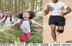 MORE ON HOW HIKING CAN CHANGE OUR BRAINS PART II: MORE BENFITS OF HIKING IN NATURE - Those suffering from ADHD (Attention Deficit Hyperactivity Disorder) are easily distracted and have trouble staying focused and have difficulty controlling impulses. It is perplexing for parents to raise children with ADHD, but great news emerged from researchers who revealed that hiking... - BENFITS, HIKING, HIKING NATURE - benefits, Health, health care, man, other, woman