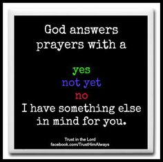 God answers prayers with
