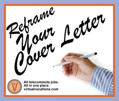 If you cannot bear the thought of writing another job-search cover letter, perhaps it's time you reframe it. Cover Letter Help, Job Search Tips, Work From Home Jobs, Resume, Thinking Of You, Advice, Bear, Lettering, Thoughts