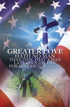 Memorial Day, No Greater Love - Regular Size Bulletins - I Love America, God Bless America, Six Feet Under, Afghanistan War, Support Our Troops, Real Hero, American Pride, American Flag, Veterans Day