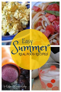 Healthy Summer Recipes from Scratch | Kitchen Stewardship | A Baby Steps Approach to Balanced Nutrition