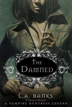 The damned by L. A. Banks, BookLikes.com #books