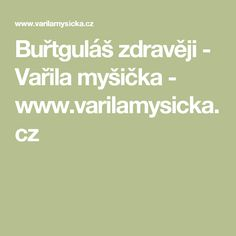 Buřtguláš zdravěji - Vařila myšička - www.varilamysicka.cz