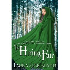 Warrior Woman Winmill: The Hiring Fair (Help Wanted Series) by Laura Strickland… Help Wanted, World Of Fantasy, Fantasy Romance, Historical Romance, Find A Job, Romance Books, Guide Book, The Past, This Book