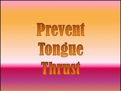 Tongue Thrust Part 2: Prevention from Communication Station: Speech Therapy PLLC