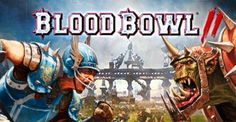 Blood Bowl II PC Review
