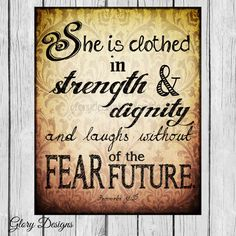 Hey, I found this really awesome Etsy listing at https://www.etsy.com/listing/188813821/bible-verse-she-is-clothed-proverbs-3125