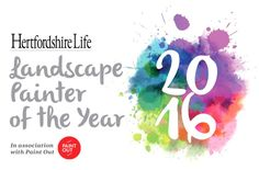 Hertfordshire Life Landscape Painter of the Year 2016 - Arts & culture…