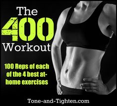 3 sets of 33 reps of 4 of my all-time favorite body-weight exercises. The 400 Workout - from Tone-and-Tighten.com #workout #exercise