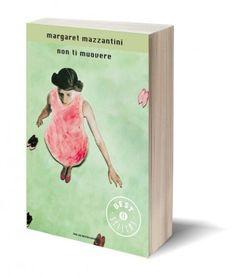 Non ti muovere - Margaret Mazzantini