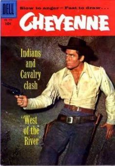 Slow To Anger - Fast To Draw - Indians And Calvaly Clash - West Of The Rivive - Gunslinger Clint Walker, Vintage Comic Books, Vintage Tv, Vintage Comics, Western Comics, Star Comics, Old Comics, Classic Cartoon Characters, Classic Cartoons