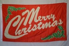 Merry Christmas With Holly 3'x5' Polyester Flag by RFC. $3.99. Large 3 foot by 5 foot. In stock ships within 1 business day!. Reinforced Hoist Side. Durable, Light Weight. Polyester Fabric. Our version of this flag is made of light-weight polyester for durability. It is a large 3 foot by 5 foot flag, and has a reinforced hoist side, with 2 metal grommets.
