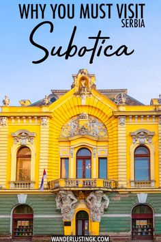 Considering visiting Subotica Serbia? Read about what to do Subotica Serbia, one of Serbia's most beautiful cities. Read about art nouveau architecture in Serbia and why you must visit this beautiful Serbian city! #travel #balkans #serbia #subotica #europe #architecture #artnouveau