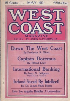 May 1912 The West Coast Magazine Los Angeles Mexican Problem Chinese Obesity