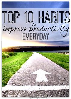 top 10 habits to improve productivity - which do you do?