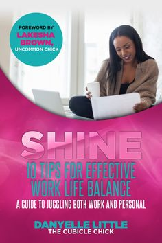 Download my new #eBook for FREE!: SHINE: 10 Tips For Effective Work Life Balance eBook #career #work #business #wahm
