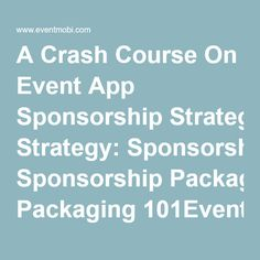 A Crash Course On Event App Sponsorship Strategy: Sponsorship Packaging…