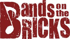Free music every Wednesday night in from June to August See more at BandsontheBricks.com