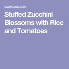 Stuffed Zucchini Blossoms with Rice and Tomatoes