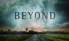 'Beyond' A New Sci-Fi Series Unlike Anything you Have Ever Seen