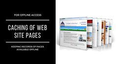 From this article, you will learn how to create a page with a list of previously cached materials on the mobile device, in the browser, so that the conditional, stuck in the elevator user, did not miss the Internet. How To Create Caching Of Web Site Pages For Offline Access